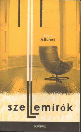 David Mitchell - Szellemírók [antikvár]