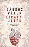 GÁRDOS PÉTER - Királyi Játék [eKönyv: epub, mobi]