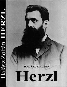 Halász Zoltán - Herzl [antikvár]