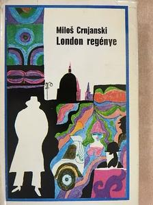 Milos Crnjanski - London regénye [antikvár]