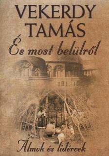 Vekerdy Tamás - És most belülről... - Álmok és lidércek [antikvár]