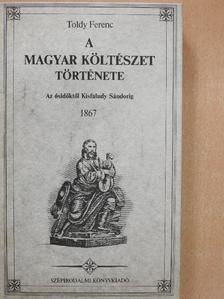 Toldy Ferenc - A magyar költészet története [antikvár]