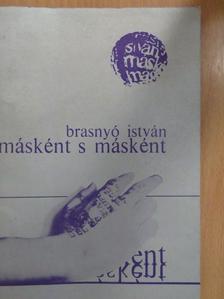 Brasnyó István - Másként s másként [antikvár]
