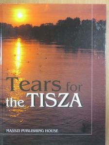 Fekete István - Tears for the Tisza [antikvár]