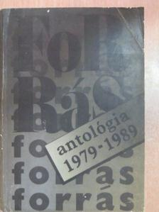 Ács Károly - Forrás antológia 1979-1989 [antikvár]