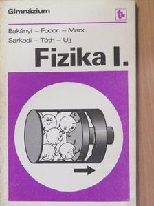 Bakányi Márton - Fizika I. [antikvár]