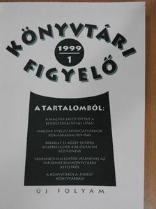 Bakonyi Géza - Könyvtári Figyelő 1999/1. [antikvár]