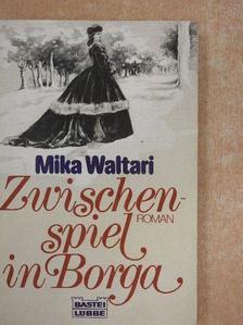 Mika Waltari - Zwischenspiel in Borga [antikvár]