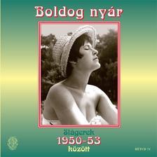Boldog nyár - Slágerek 1950-1953 között CD