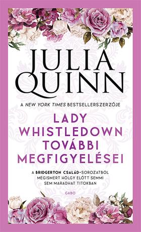 Julia Quinn - Lady Whistledown további megfigyelései
