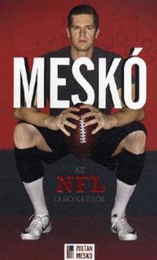 Meskó Zoltán, Bálint Mátyás - Meskó - Az NFL első kézből
