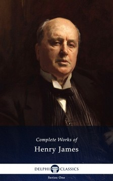 Henry James - Delphi Complete Works of Henry James (Illustrated) [eKönyv: epub, mobi]