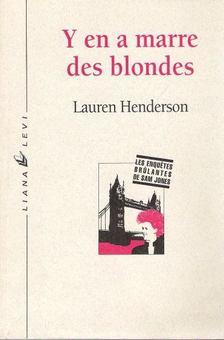 HENDERSON, LAUREN - Y en a marre des blondes [antikvár]