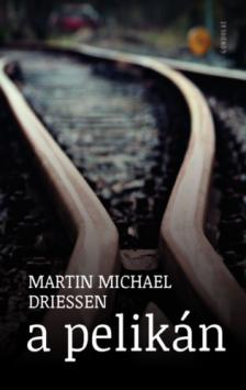 Driessen, Martin Michael - A pelikán