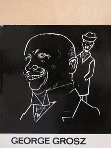 Láncz Sándor - George Grosz [antikvár]