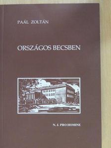 Paál Zoltán - Országos becsben [antikvár]