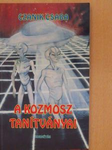 Czanik Csaba - A kozmosz tanítványai [antikvár]