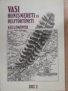 Boros Zoltán - Vasi Honismereti és Helytörténeti Közlemények 2003/2. [antikvár]
