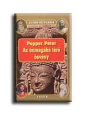 POPPER PÉTER - Az önmagába térő ösvény