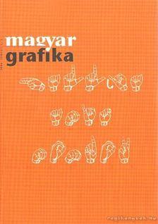Faludi Viktória (főszerk) - Magyar Grafika 2006. június L/3. [antikvár]