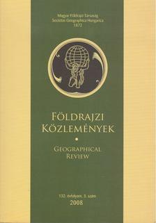 Kovács Zoltán - Földrajzi közlemények 2008/3. [antikvár]