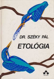 Széky Pál - Etológia [antikvár]