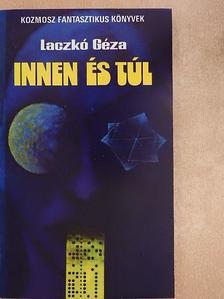 Laczkó Géza - Innen és túl [antikvár]