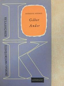 Diószegi András - Gábor Andor [antikvár]