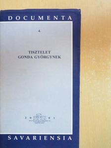 Bárdosi Németh János - Tisztelet Gonda Györgynek [antikvár]