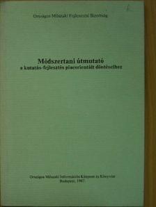 Bodnár László - Módszertani útmutató a kutatás-fejlesztés piacorientált döntéseihez [antikvár]