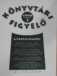 Bakonyi Géza - Könyvtári Figyelő 1999/2. [antikvár]