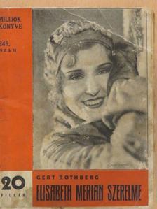 Gert Rothberg - Elisabeth Merian szerelme [antikvár]