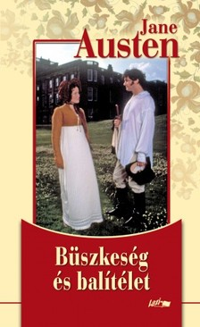 Jane Austen - Büszkeség és balitélet [eKönyv: epub, mobi, pdf]