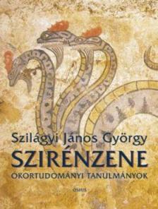 Szilágyi János György - SZIRÉNZENE