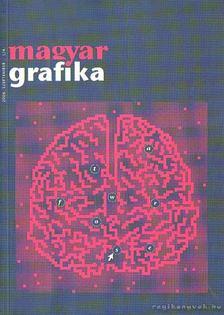 Faludi Viktória (főszerk) - Magyar Grafika 2006. szeptember L/4. [antikvár]