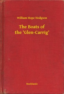HODGSON, WILLIAM HOPE - The Boats of the 'Glen-Carrig' [eKönyv: epub, mobi]