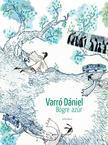 Varró Dániel - Bögre azúr