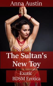 Austin Anna - The Sultan's New Toy [eKönyv: epub, mobi]