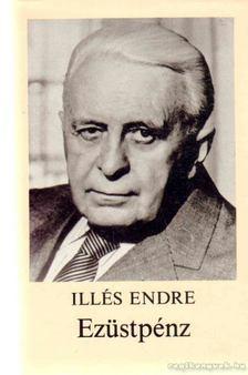 Illés Endre - Ezüstpénz [antikvár]