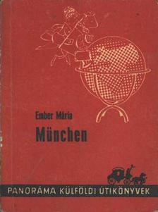 Ember Mária - München [antikvár]