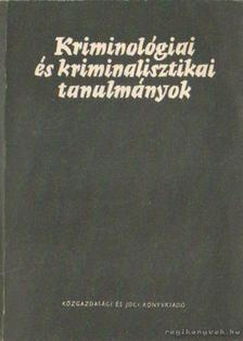 Gödöny József dr. - Kriminológiai és kriminalisztikai tanulmányok XII [antikvár]