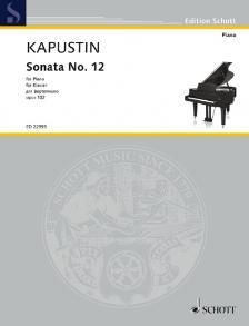 KAPUSTIN - SONATA NO.12 FOR PIANO OP.102