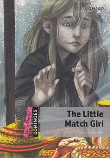 Hans Christian Andresen - The Little Match Girl Pack [antikvár]