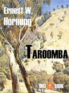 Hornung Ernest W. - Taroomba [eKönyv: epub, mobi]