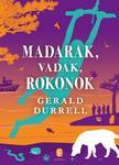 Durrell, Gerald - Madarak, vadak, rokonok