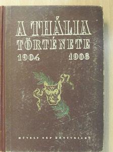 Dénes Tibor - A Thália története [antikvár]