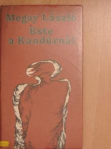 Megay László - Este a Kandúrnál [antikvár]