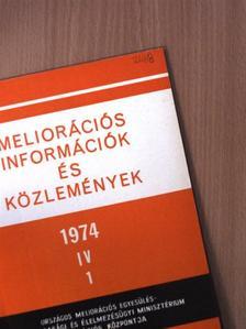 Dr. Faragó Tibor - Meliorációs információk és közlemények 1974/1. [antikvár]