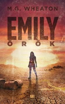 Mark Wheaton - Emily örök [eKönyv: epub, mobi]