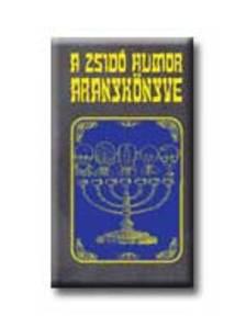 Vál. szerk.: Köves József - A zsidó humor aranykönyve